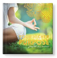 Your Higher Purpose
