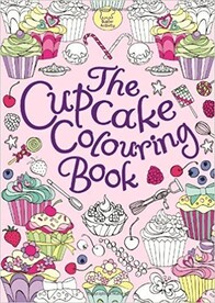 Pretty Colouring Book / The Cupcake Colouring Book