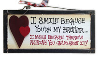 I smile because you're my brother