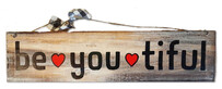 Be-you-tiful Sign - 40cm x 10cm