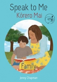 Speak To Me Korero Mai - Family