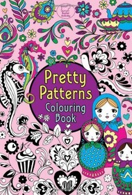 Pretty Colouring Book / Pretty Patterns