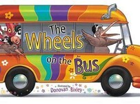 Donovan Bixley / The Wheels on the Bus