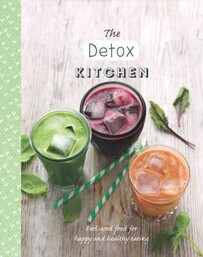Happy & Healthy Eating / The Detox Kitchen