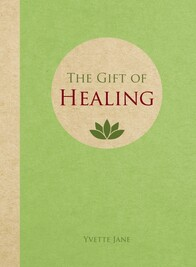 Gift Book / The Gifts of Healing