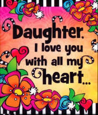 Daughter I love you with all my heart
