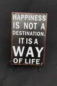 Tin Sign - Happiness Is A Way Of Life
