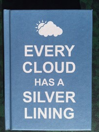 Gift Book / Every Cloud has a Silver Lining