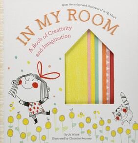 In My Room - A Book of Creativity & Imagination
