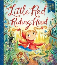 Classic Fairytales / Little Red Riding Hood