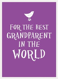 Gift Book / For The Best Grandparents in the World