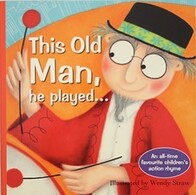 Classic Bedtime Story / This Old Man, he played