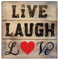 Live Laugh Love Rustic Sign / 30cm x 30cm