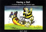 Having a Ball - Cartoon History of Rugby