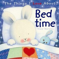 The Things I Love About - Bedtime