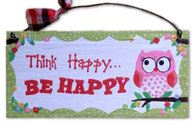 Think Happy... Sign