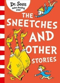 Dr. Seuss / The Sneetches and Other Stories