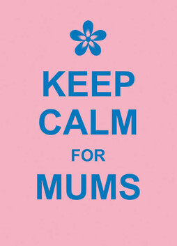 Gift Book / Keep Calm for Mums