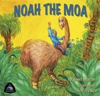 Noah the Moa by Janet Martin