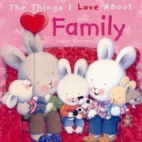 The Things I Love About - Family