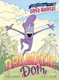 Super Moopers - Dramatic Dom