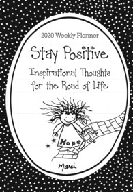 Calendar - 2020 Weekly Planner Stay Positive