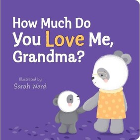 How Much Do You Love Me, Grandma?