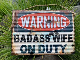 Tin Sign - WARNING: Badass Wife