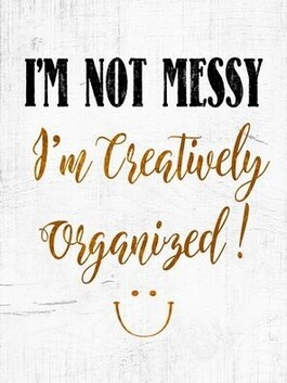 I'm Not Messy - Sign