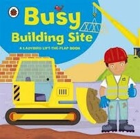 Busy Building Site - Life the Flap (Hardcover)