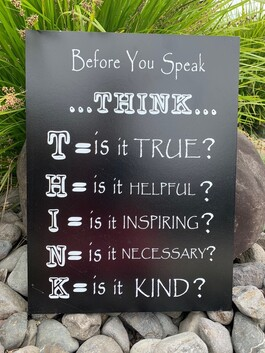 Wooden Sign - Think Before you Speak